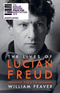 The Best Nonfiction Books of 2019 - The Lives of Lucian Freud: Youth 1922 - 1968 by William Feaver