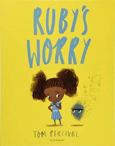 Books To Help Children Overcome Anxiety - Ruby's Worry by Tom Percival