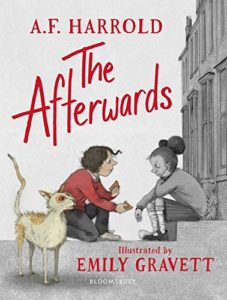 Editors' Picks: The Best Children's Fiction of 2018 - The Afterwards AF Harrold (author) and Emily Gravett (illustrator)