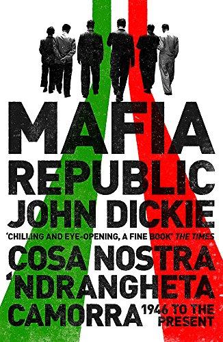 Mafia Republic by John Dickie
