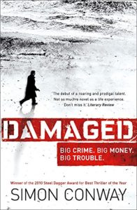 The best books on Crime and Terror - Damaged by Simon Conway