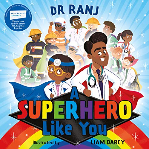 A Superhero Like You by Ranj Singh, Liam Darcy (illustrator)