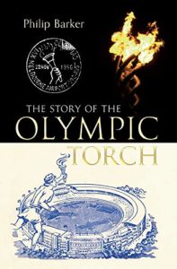 The best books on The Olympic Games - The Story of the Olympic Torch by Philip Barker