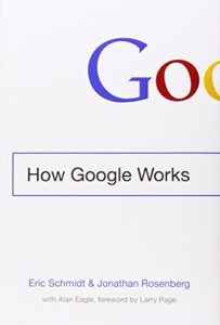 The best books on Personal Branding - How Google Works by Eric Schmidt & Jonathan Rosenberg