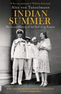 The best books on India - Indian Summer: The Secret History of the End of an Empire by Alex von Tunzleman