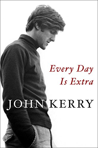 The best books on Progressivism - Every Day Is Extra by John Kerry