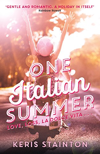 The Best Coming-of-Age Novels About Sisters - One Italian Summer by Keris Stanton