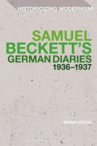 The Best Samuel Beckett Books - Samuel Beckett's German Diaries 1936-1937 by Mark Nixon