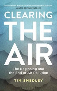 The Best Science Books of 2019: Royal Society Prize - Clearing the Air: The Beginning and End of Air Pollution by Tim Smedley