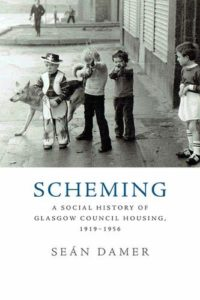 The best books on Social Housing in the UK - Scheming: A Social History of Glasgow Council Housing, 1919-1956 by Sean Damer