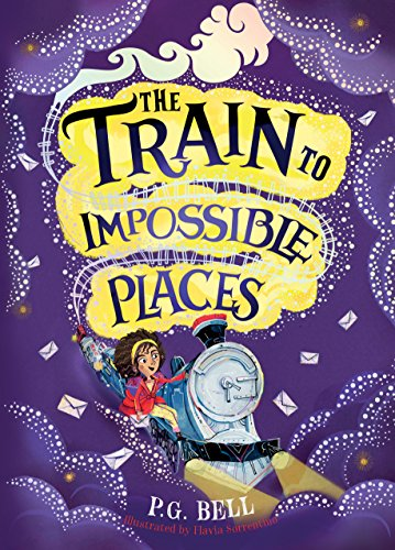 The Train to Impossible Places PG Bell (author) and Flavia Sorrentino (illustrator)