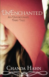 The Best Fantasy Books for Young Adults - UnEnchanted (An Unfortunate Fairy Tale: Bk 1) by Chanda Hahn