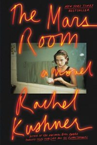 The Best Fiction of 2018 - The Mars Room by Rachel Kushner
