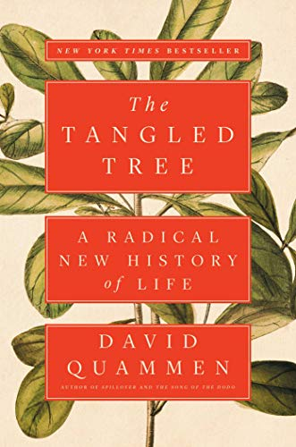 The Best Science Books of 2018 - The Tangled Tree: A Radical New History of Life by David Quammen
