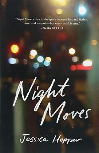 The Best Music Books of 2018 - Night Moves by Jessica Hopper