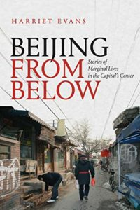 Best China Books of 2020 - Beijing from Below: Stories of Marginal Lives in the Capital's Center by Harriet Evans