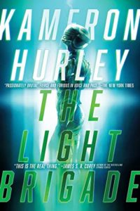 The Best Science Fiction of 2020 - The Light Brigade by Kameron Hurley