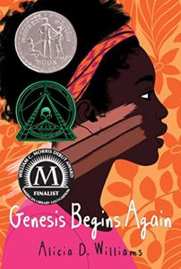 The Best Children's Books: The 2020 Newbery Medal and Honor Winners - Genesis Begins Again by Alicia D Williams