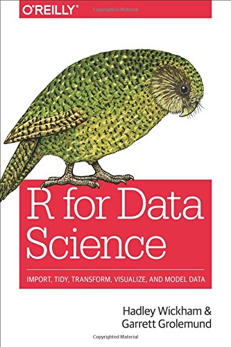 The best books on Computer Science for Data Scientists - R for Data Science: Import, Tidy, Transform, Visualize, and Model Data by Hadley Wickham