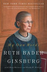 The best books on Ruth Bader Ginsburg - My Own Words by Mary Hartnett, Ruth Bader Ginsburg & Wendy W. Williams