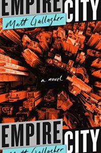The best books on Veterans - Empire City by Matt Gallagher