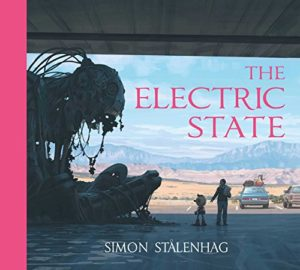 The Best Sci Fi Books of 2019: The Arthur C Clarke Award Shortlist - The Electric State by Simon Stålenhag