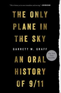 The 2020 Audie Awards: Audiobook of the Year - The Only Plane in the Sky: An Oral History of September 11, 2001 by Garrett Graff