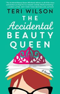 The Best Romance Books: 2019 Summer Reads - The Accidental Beauty Queen by Teri Wilson