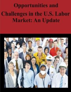 The best books on Market Competition - Opportunities and Challenges in the U.S. Labor Market: An Update by Council of Economic Advisors & Jason Furman
