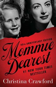 The best books on Celebrity - Mommie Dearest by Christina Crawford