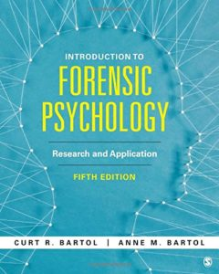The best books on Forensic Psychology - Introduction to Forensic Psychology: Research and Application Curtis & Anne Bartol
