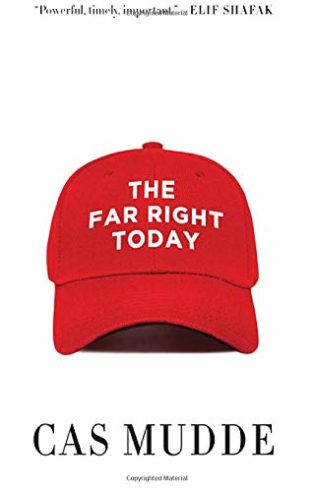The Far Right Today by Cas Mudde