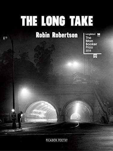 Robin Robertson on Books that Influenced Him - The Long Take by Robin Robertson