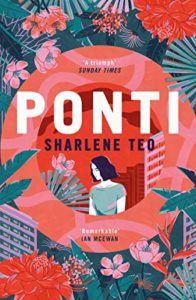The best books on Singapore - Ponti by Sharlene Teo