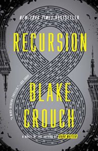 The Best Thrillers of 2020 - Recursion by Blake Crouch