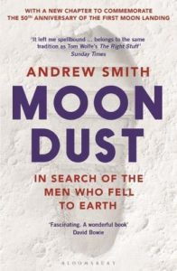 The Best Apollo Books - Moondust: In Search of the Men Who Fell to Earth by Andrew Smith