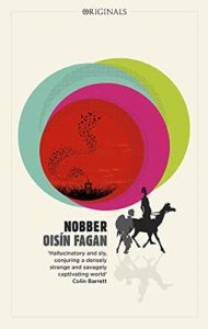 The Funniest Books of 2020 - Nobber by Oisín Fagan