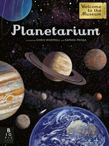 The Best Science Books for Kids: 2019 Royal Society Young People's Book Prize - Planetarium: Welcome to the Museum Raman Prinja (illustrated by Chris Wormell)