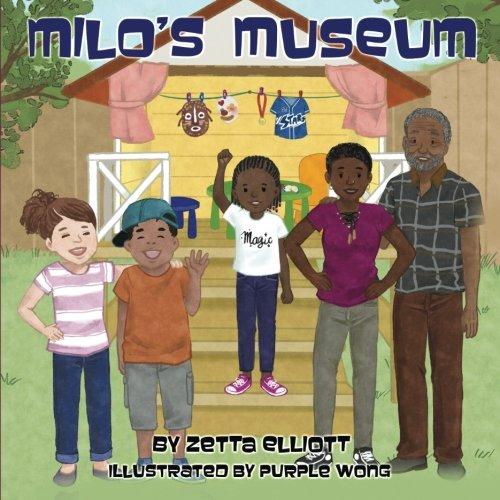 Milo's Museum by Purple Wong (Illustrator) & Zetta Elliott