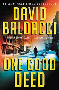 The Best Thrillers of 2020 - One Good Deed by David Baldacci