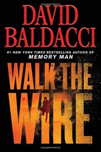 The Best Mystery Books - Walk the Wire by David Baldacci