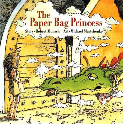 The Paper Bag Princess by Michael Martchenko (illustrator) & Robert Munsch