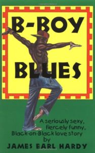Best Books by Black Queer Writers - B-Boy Blues by James Earl Hardy