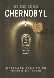 The best books on Chernobyl - Voices From Chernobyl by Svetlana Alexievich