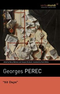 "The best books on Deconstruction - ""53 Days"" by Georges Perec, translated by David Bellos"