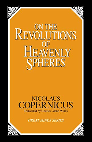 On the Revolutions of Heavenly Spheres by Nicolaus Copernicus