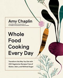 The Best Cookbooks of 2019 - Whole Food Cooking Every Day by Amy Chaplin