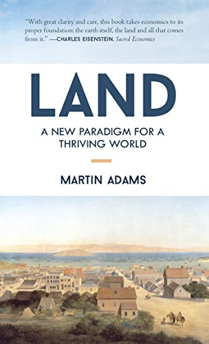 Land: A New Paradigm for a Thriving World by Martin Adams