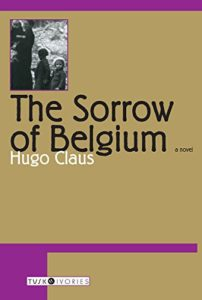 The best books on Belgium - The Sorrow of Belgium by Hugo Claus