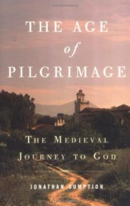 The best books on The Rule of Law - The Age of Pilgrimage: The Medieval Journey to God by Jonathan Sumption